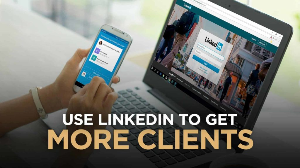 IN-How-To-Use-LinkedIn-To-Get-More-Clients-OPTIMIZED