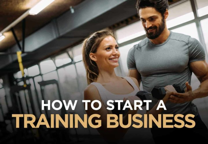 6 Things You Need To Know Before Starting A Personal Training Business