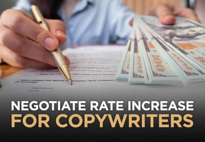 How Copywriters Can Negotiate A Rate Increase