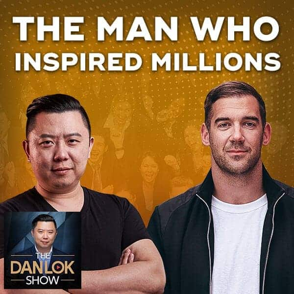 Dan Lok Show Lewis Howes The Man Who Inspired Millions
